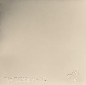 DIE BÖSE HAND - Das weisse Album
